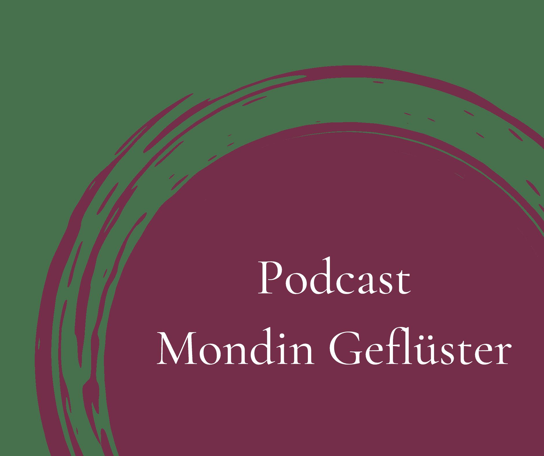 Podcast Mondin Geflüster